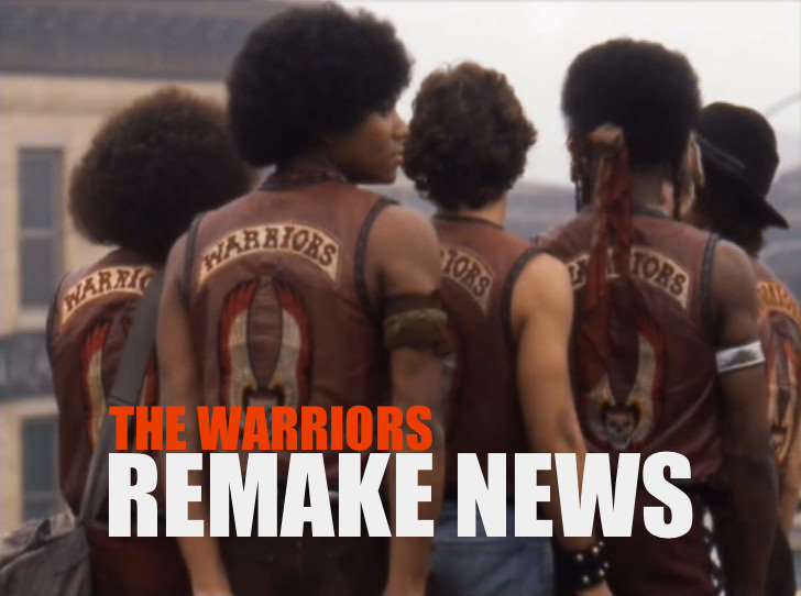 The Warriors Movie Site - Remake News