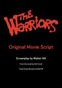 The Warriors Movie Site - Script